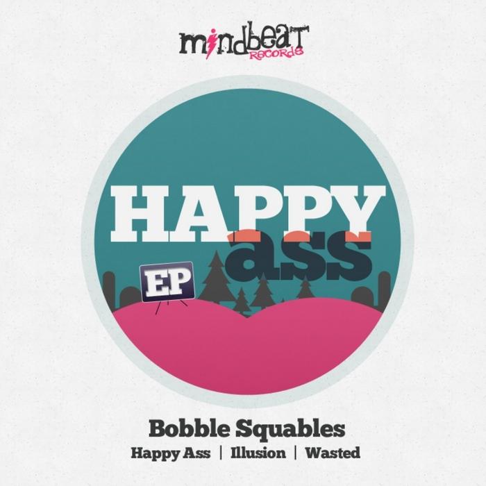 BOBBLE SQUABLES - Happy Ass