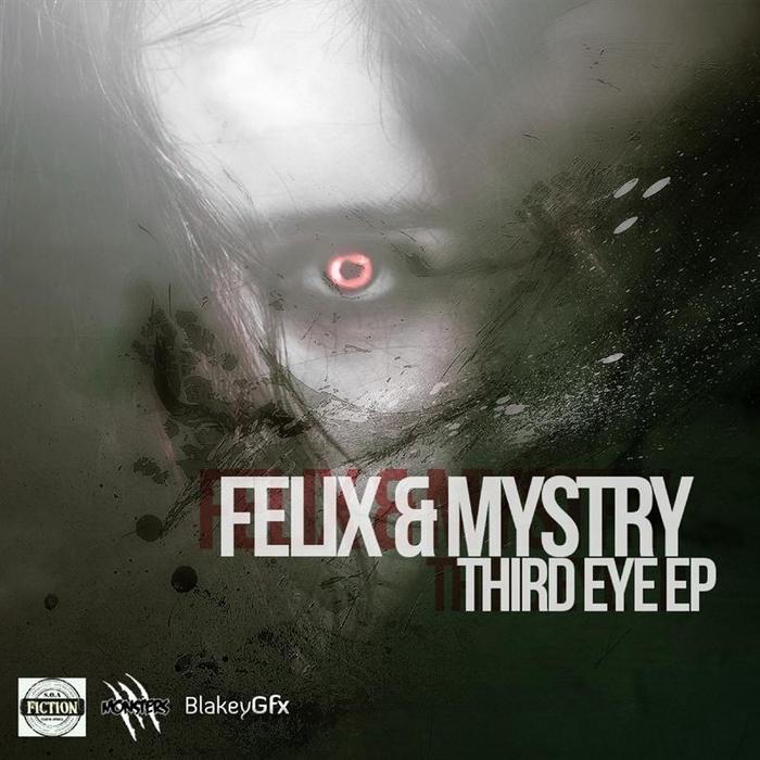 FELIX/MYSTRY - The Third Eye EP