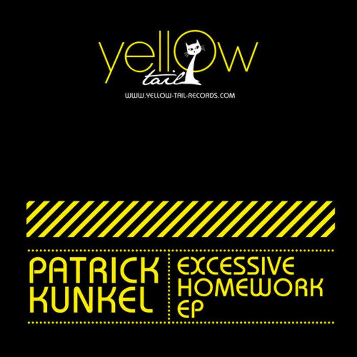 KUNKEL, Patrick - Excessive Homework