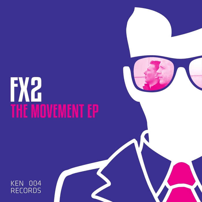 FX2 - The Movement EP