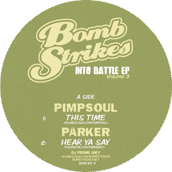 PIMPSOUL/PARKER/NEON STEVE/SLYNK feat TOM DRUMMOND - Into Battle EP Vol 3