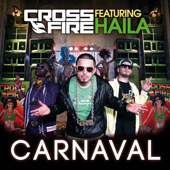 CROSSFIRE feat HAILA - Carnaval
