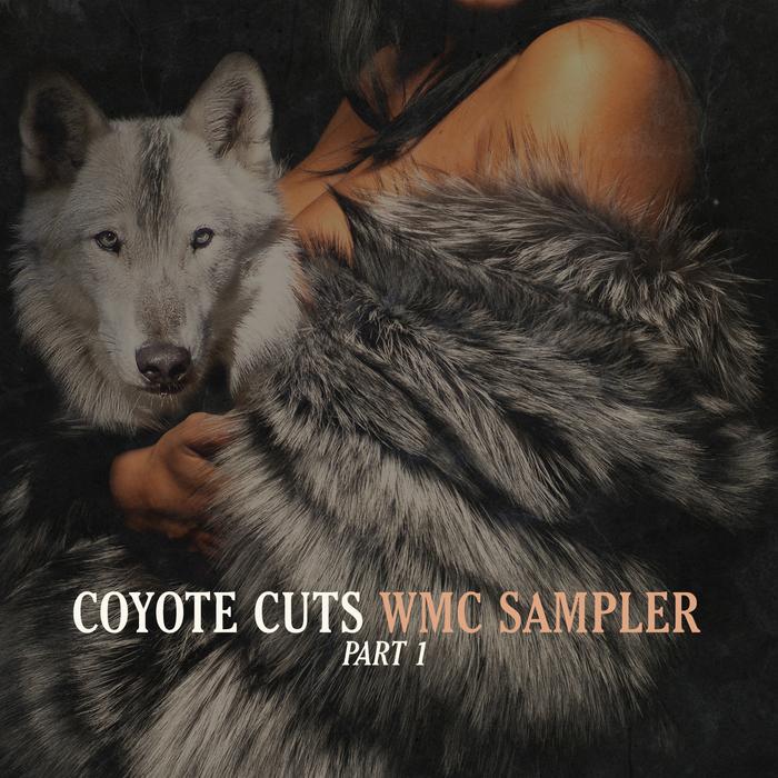 SCRUBFISH/GIANO/LANCE MATTHEWS/KALRI$$IAN - Coyote Cuts WMC Sampler Part 1