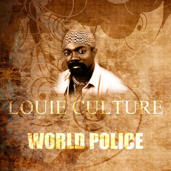 CULTURE, Louie - World Police