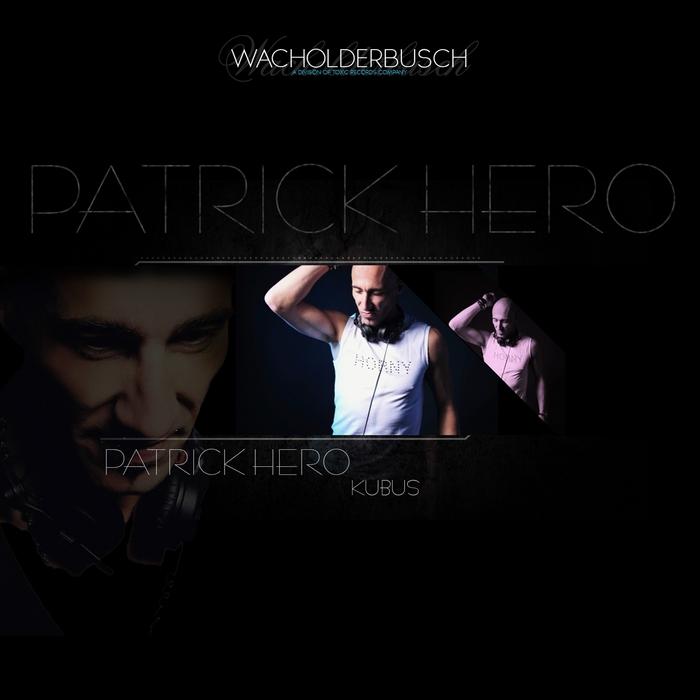 HERO, Patrick - Kubus