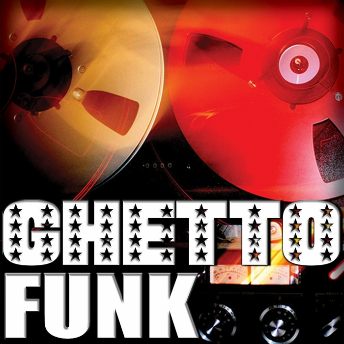VARIOUS - Ghetto Funk