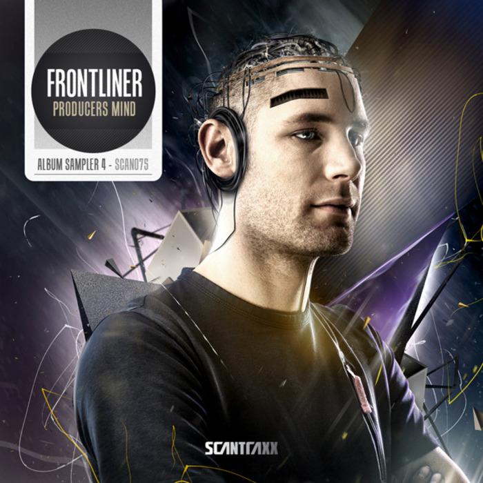 FRONTLINER - Frontliner: Producers Mind (Album Sampler 004)
