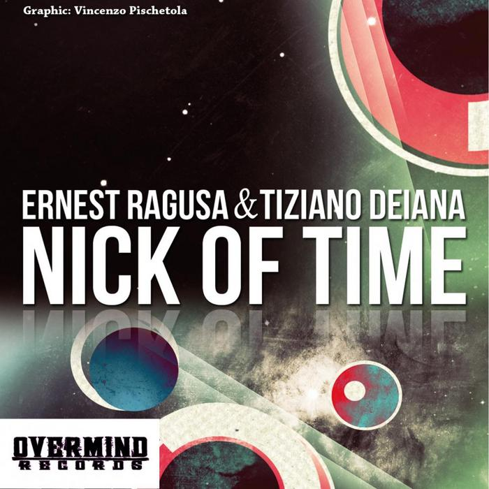 RAGUSA, Ernest/TIZAINO DEIANA - Nick Of Time