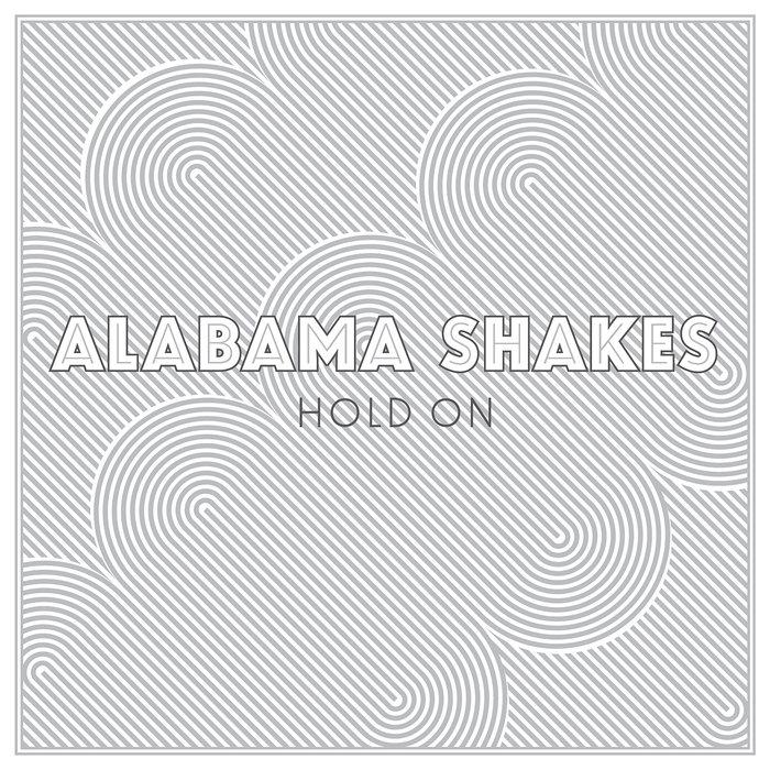 alabama shakes hold on mp3