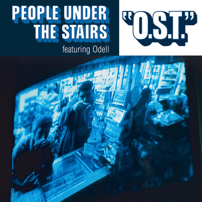 PEOPLE UNDER THE STAIRS feat ODEL - OST