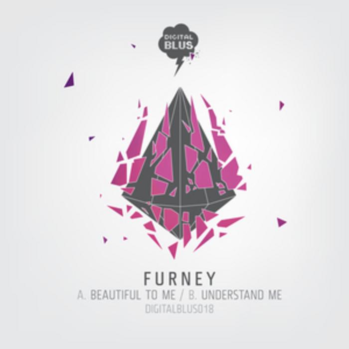 FURNEY - Beautiful To Me