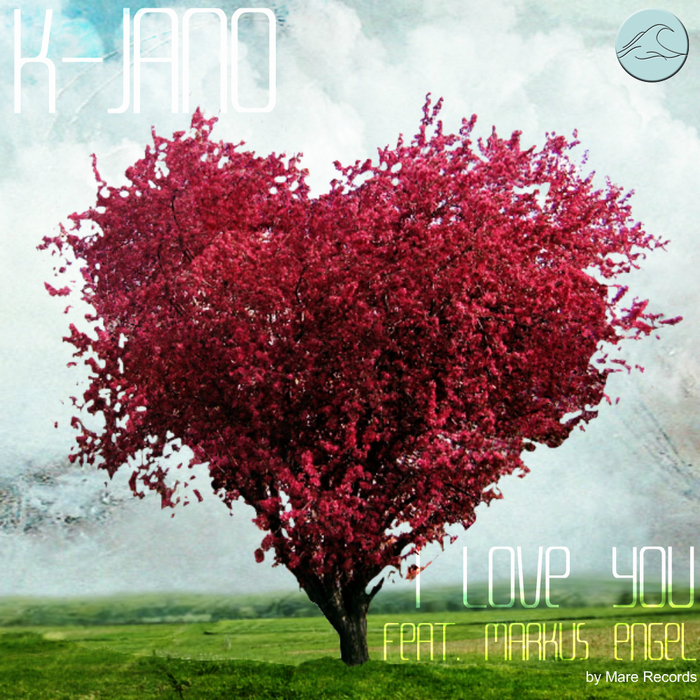 K JANO feat MARKUS ENGEL - I Love You