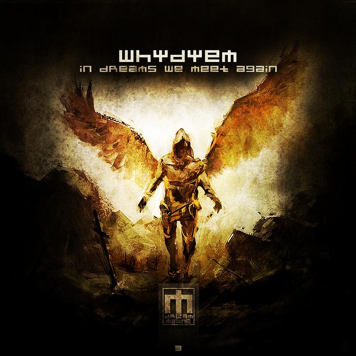 WHYDYEM - In Dreams We Meet Again