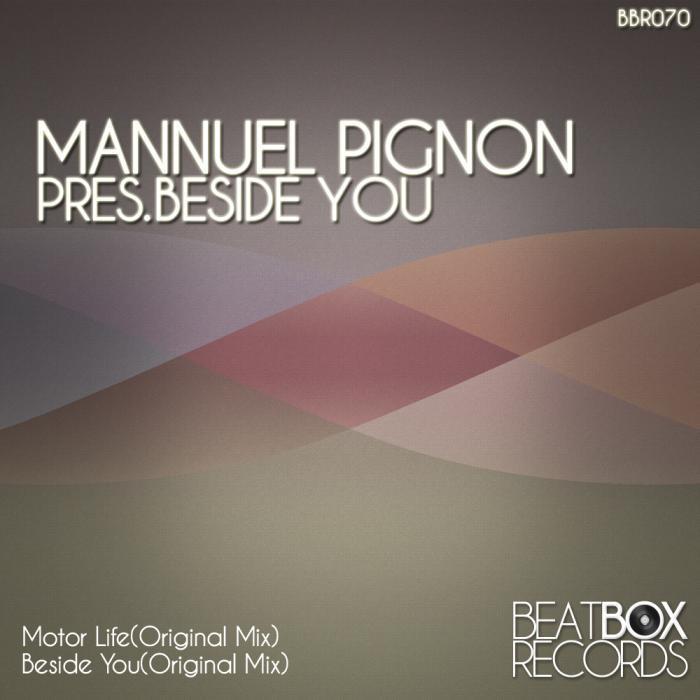 MANNUEL PIGNON - Beside You