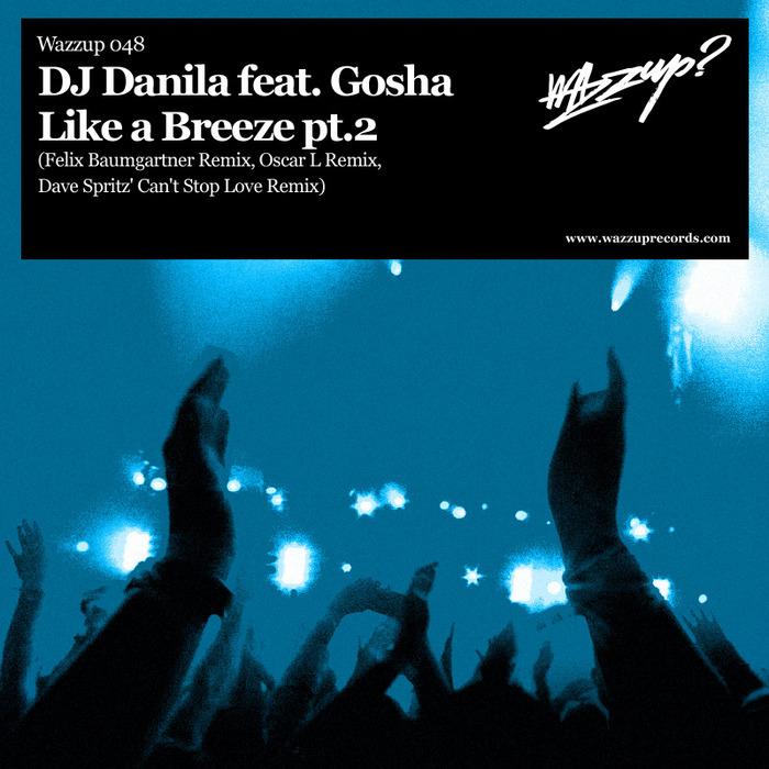 DJ DANILA feat GOSHA - Like A Breeze