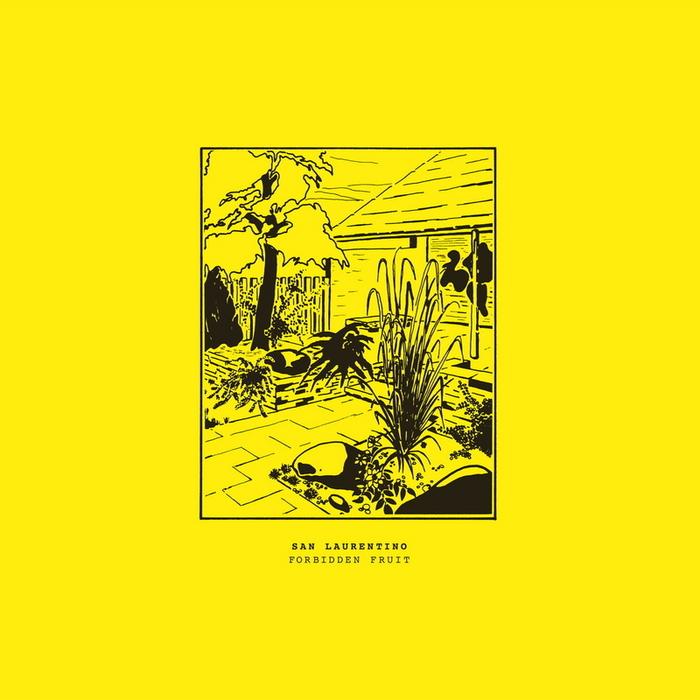 SAN LAURENTINO - Forbidden Fruit EP