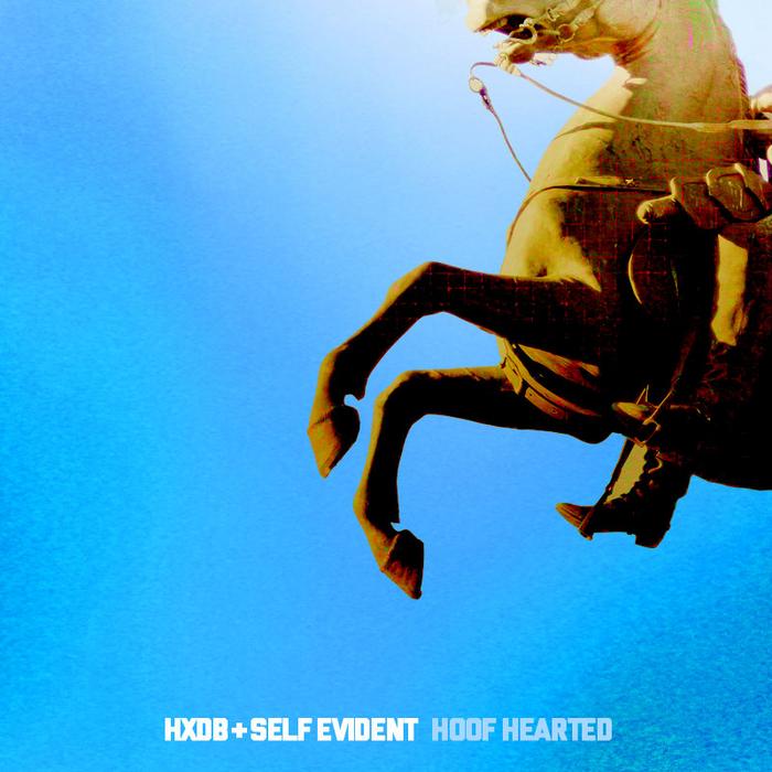 HXDB/SELF EVIDENT - Hoof Hearted