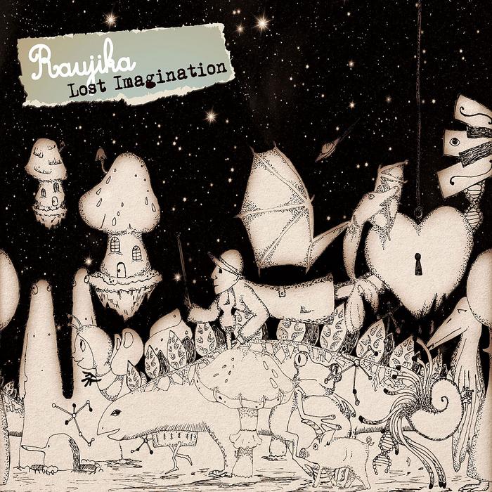 RAUJIKA - Lost Imagination
