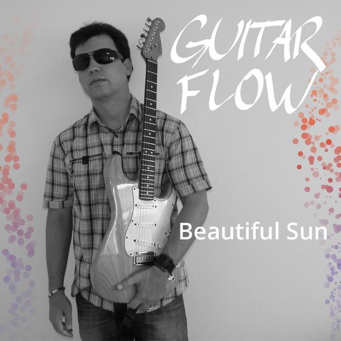 GUITAR FLOW - Beautiful Sun