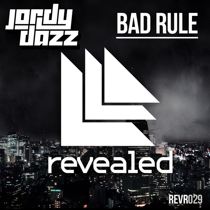 JORDY DAZZ - Bad Rule
