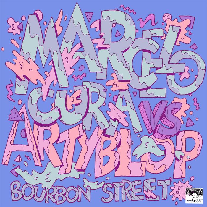 MARCELO CURA/ARTYBLOP - Bourbon Street EP