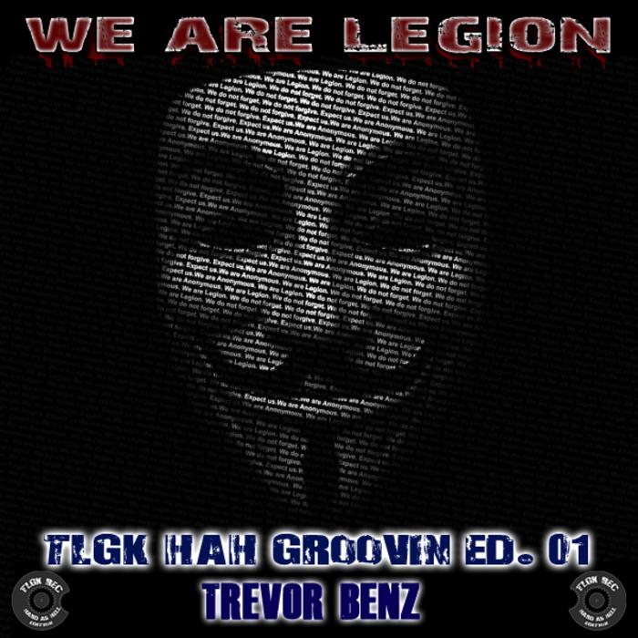 BENZ, Trevor - We Are Legion