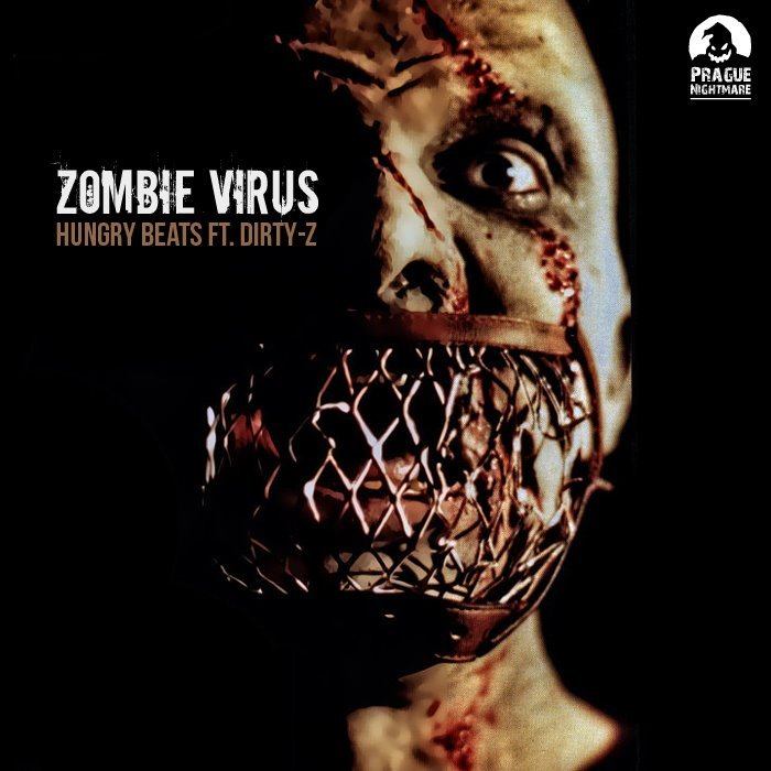 HUNGRY BEATS feat DIRTY Z - Pnr Digital 002 Zombie Virus
