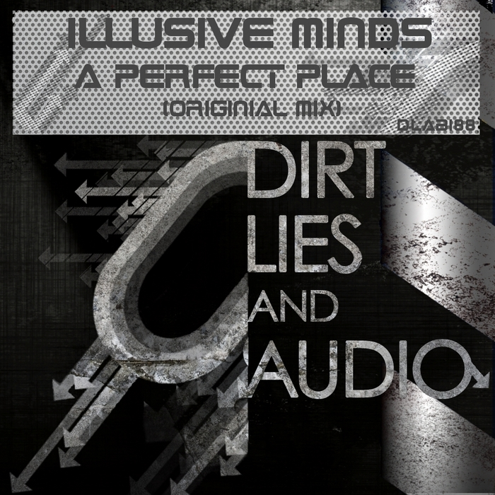 ILLUSIVE MINDS - A Perfect Place