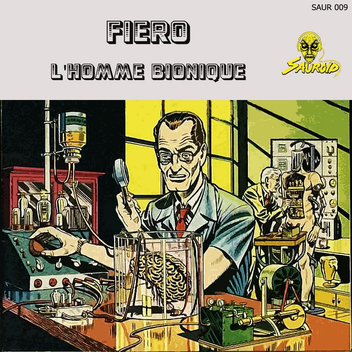 FIERO - L'Homme Bionique