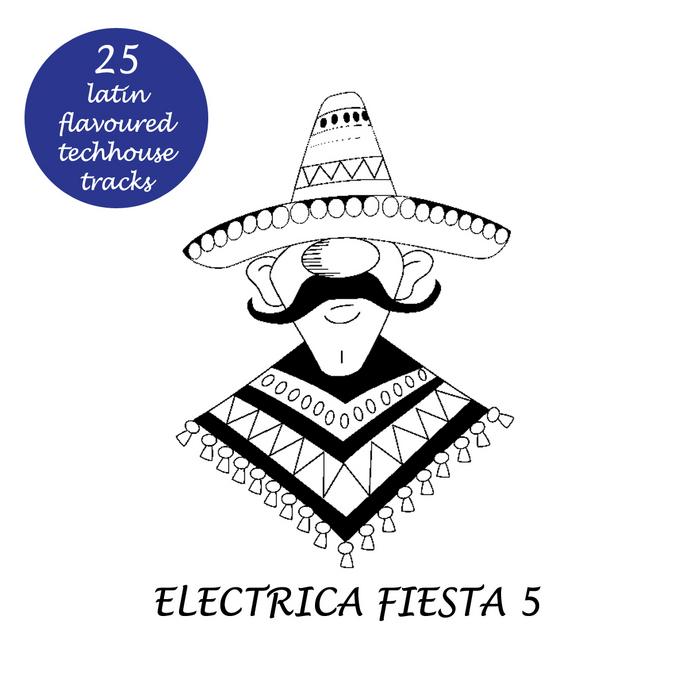 VARIOUS - Electrica Fiesta 5: Latin Flavoured Techouse Tracks