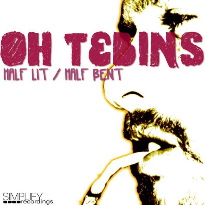 OH TEBINS - Half Lit Half Bent EP