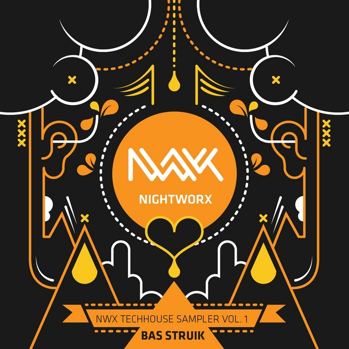 BAS STRUIK - NWX Techhouse Sampler Vol 1