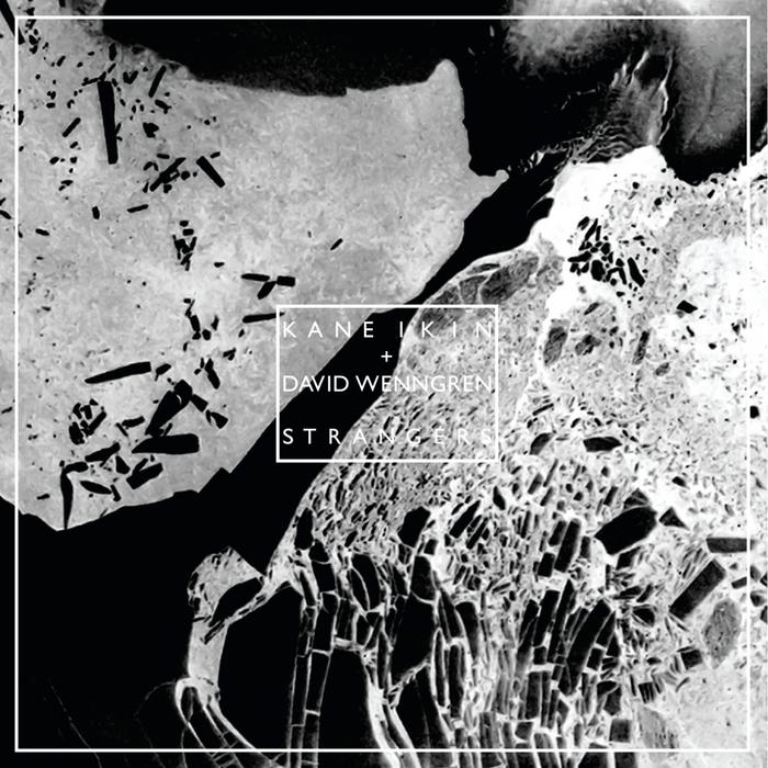 IKIN, Kane/DAVID WENNGREN - Strangers