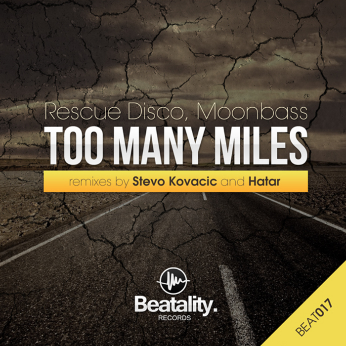 RESCUE DISCO/MOONBASS - Too Many Miles