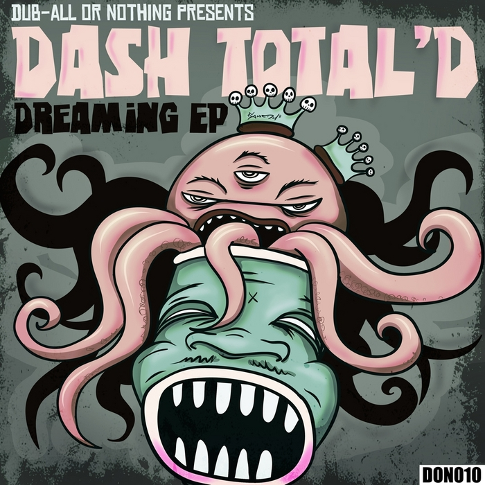 DASH TOTAL D - Dreaming EP