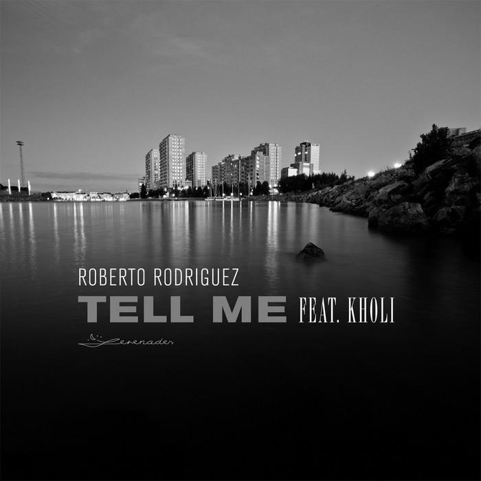 RODRIGUEZ, Roberto feat KHOLI - Tell Me