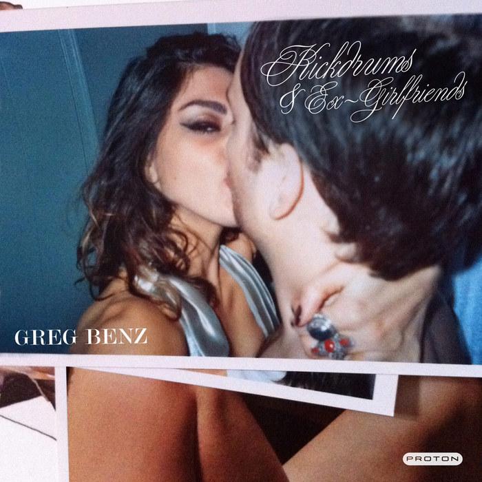 BENZ, Greg - Kickdrums & Exgirlfriends