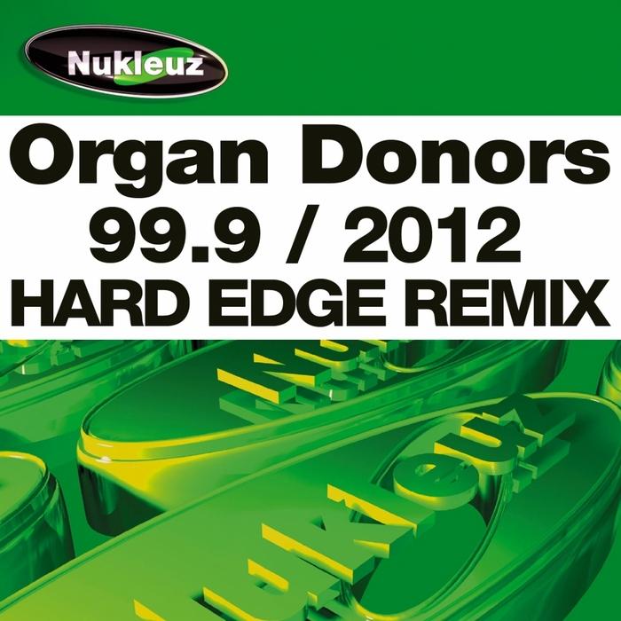 ORGAN DONORS - 99 9