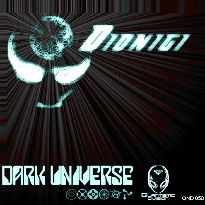 DIONIGI - Dark Universe