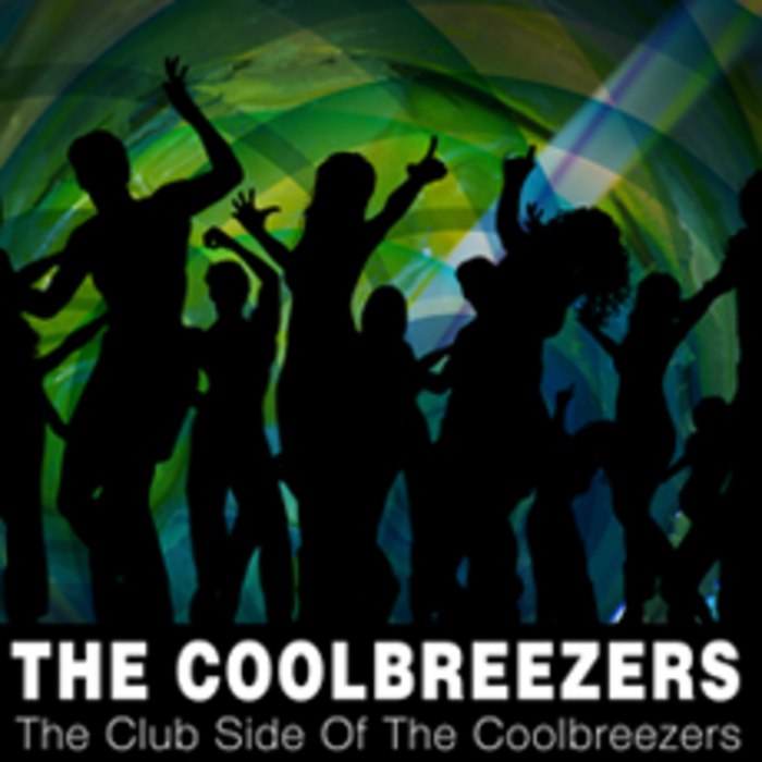 COOLBREEZERS, The - The Club Side Of The Coolbreezers