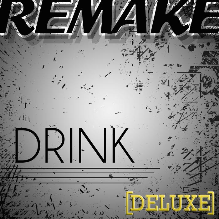 SUPREME TEAM, The - Drink