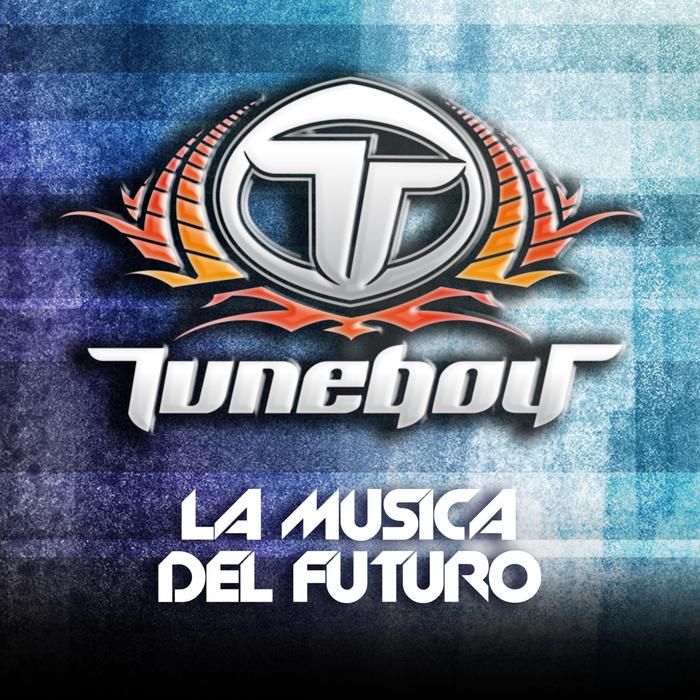 TUNEBOY - La Musica Del Futuro