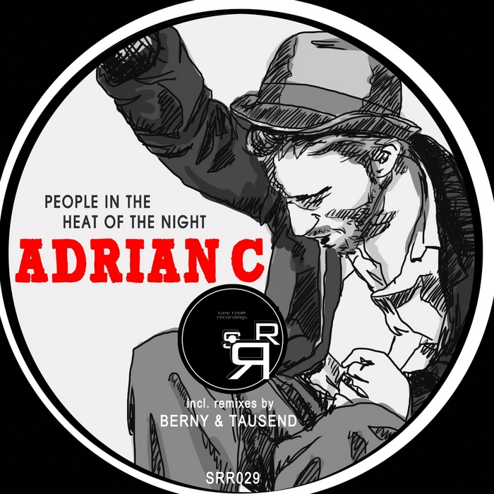 ADRIAN C - People In The Heat Of The Night