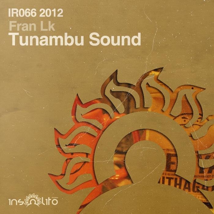 FRAN LK - Tunambu Sound