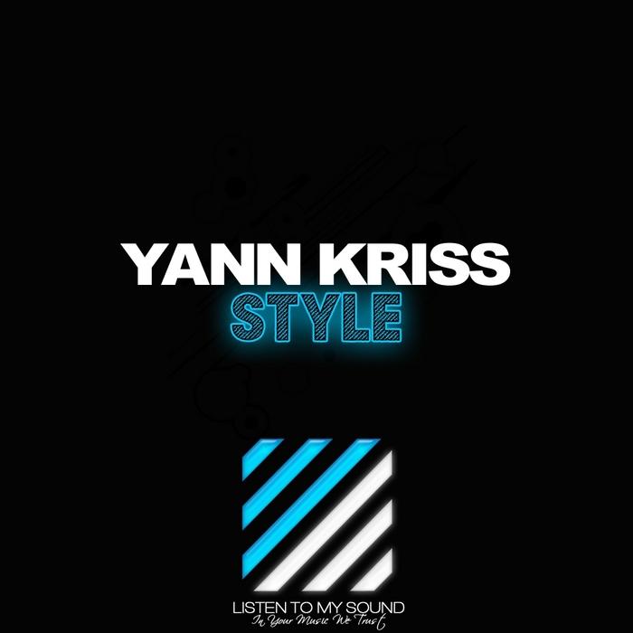 KRISS, Yann - Style