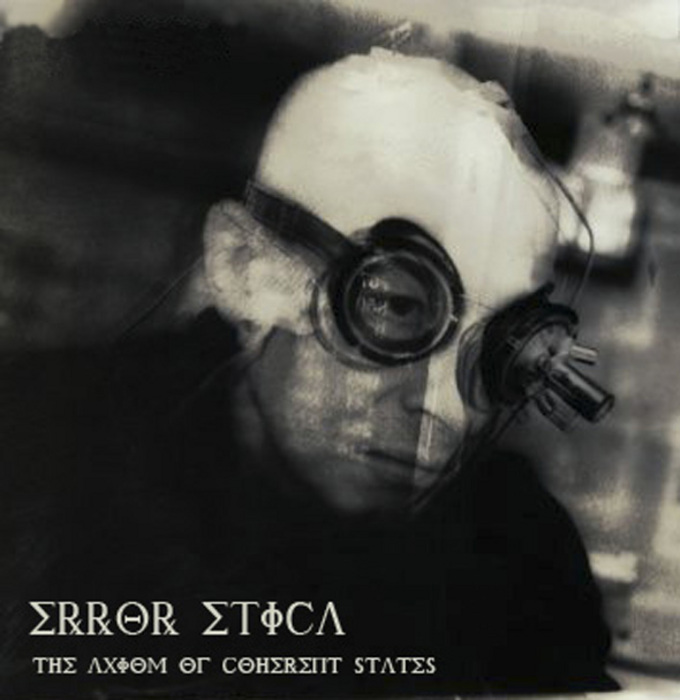 ERROR ETICA - The Axiom Of Coherent States