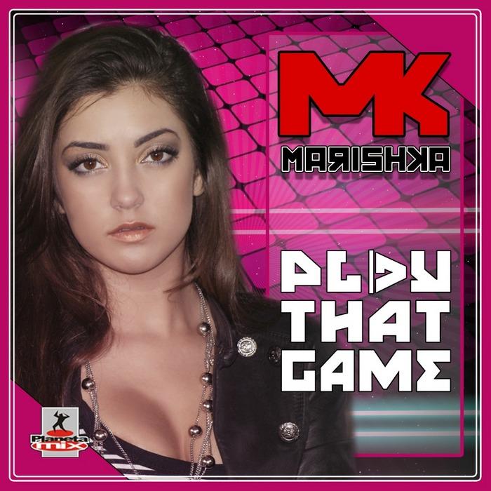 MARISHKA - Play That Game
