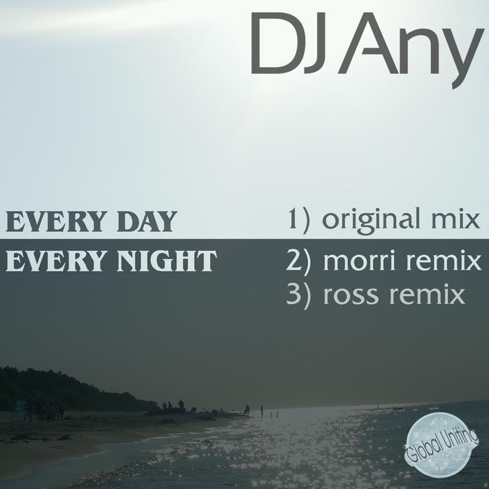 DJ ANY - Every Day Every Night