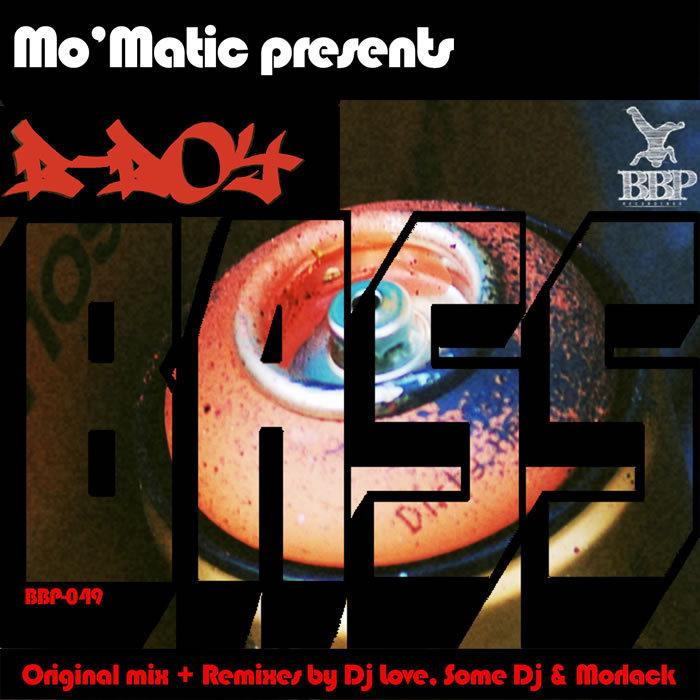 MO MATIC - B Boy Bass EP