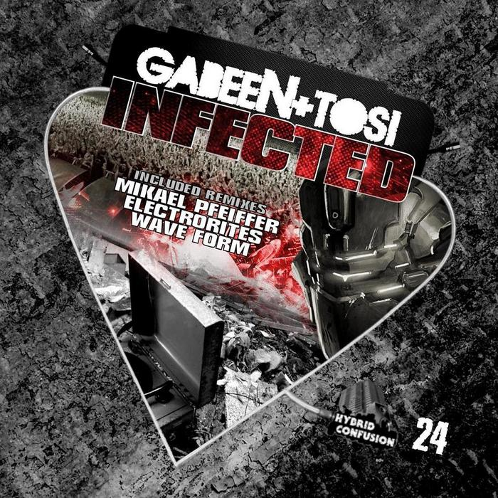 GABEEN & TOSI - Infected